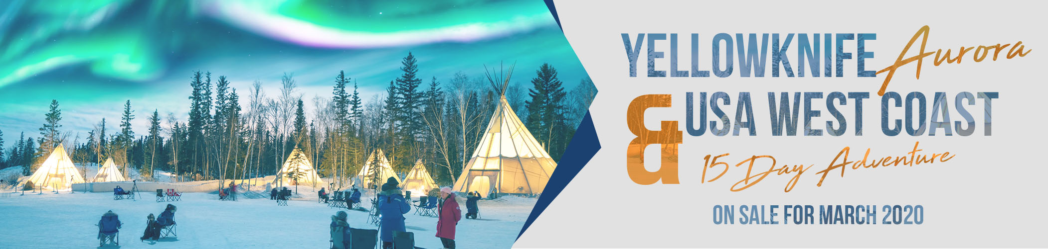 15 day Yellowknife Aurora with USA West Coast Canyons Tour